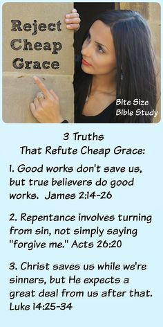 Cheap Grace: This Bite Size Bible Study discusses God's grace and our responsibility as Christians who love Jesus and want to serve Him. Bible verses include Ephesians, James, Matthew and more.