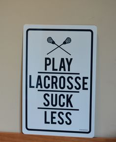 This lacrosse room sign and lacrosse decorative sportsword make a great pair! Personalize your own lax room sign today - it makes a great lacrosse gift for players or fans!