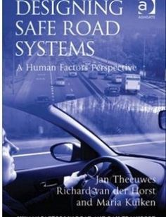 Designing Safe Road Systems A Human Factors Perspective free download by Jan Theeuwes ISBN: 9781409461654 with BooksBob. Fast and free eBooks download.  The post Designing Safe Road Systems A Human Factors Perspective Free Download appeared first on Booksbob.com.