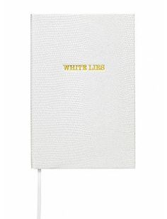 Sloane Stationary WHITE LIES - POCKET NOTEBOOK £14.50   Flat tiers, work-overload, headaches, babysitters who fail to show up: some call them lies, we call them lifesavers.