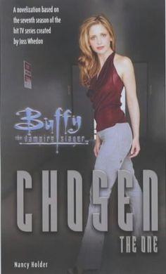Chosen - Buffy the Vampire Slayer