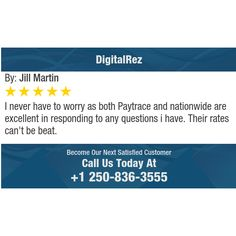 I never have to worry as both Paytrace and nationwide are excellent in responding to any...