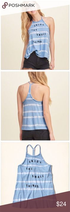 "Enjoy the Small Things tank top Hollister ""Enjoy the Small Things"" tank top. Size S. Brand new Tops"