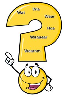 De vraagwoorden (de w- en h- vraagwoorden). Speech Language Therapy, Speech And Language, Preschool Learning, Fun Learning, Afrikaans Language, Learn Dutch, Dutch Language, School Info, Teachers Aide