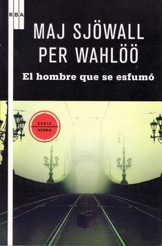 El hombre que se esfumó, de Maj Sjöwall y Per Wahlöö. Un caso del inspector Martin Beck