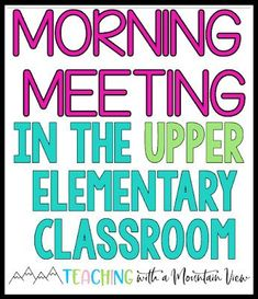 Morning Meeting in Upper Elementary