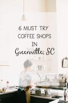 6 Must Try Coffee Shops in Greenville, SC on lovelolablog.com // yeahTHATgreenville