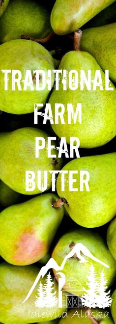 Every traditional homestead should have a traditional farm pear butter in the cupboard. Beginner Baking Recipes, Cooking For Beginners, Pear Recipes, Whole Food Recipes, Fall Recipes, Pear Butter, Sugar Free Baking, Canned Meat, Dehydrated Food