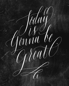 MAKE IT A GREAT ONE. — molly jacques lettering + illustration