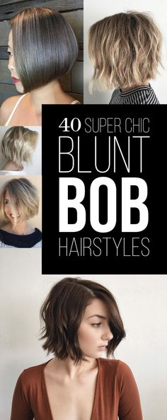 40 Super Chic Blunt Bob Hairstyles | STYLE SKINNER