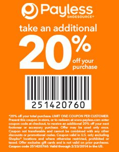a261e7eb2539 Payless Shoe Source - Printable Coupon – Take an additional 20% OFF Use Coupon  code 251420760 Valid through 2 23 2014