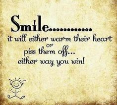 Smile ................