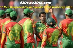 15 Men Bangladesh Team Squad ICC T20 World Cup 2016, Bangladesh World T20 2016 Squad, names of players in Bangladesh t20 world cup 2016 team