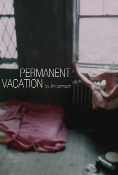 """"""" Jim Jarmusch poster set (1/3): Permanent Vacation Stranger Than Paradise Down by Law Mystery Train """""""