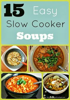 15 Crockpot Soup Recipes #crockpot #slowcooker #recipe #soup