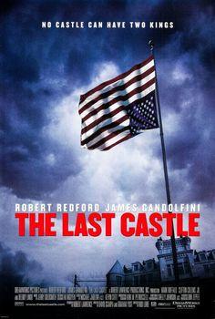 2001 - La última fortaleza (The Last Castle) - Rod Lurie http://www.filmaffinity.com/es/film279116.html