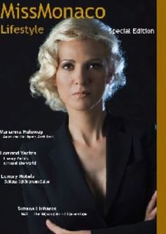 Miss Monaco LifeStyle Magazine of & Luxury Nordic Hub Magazine Articles, Photo Story, Monaco, Lifestyle, Luxury, American