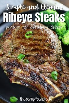 These Rib Eye Steaks are the easiest Christmas recipe you will find to feed the family. Even if you don't have mad grilling skills you will be able to create juicy and flavorful steaks!  #RibeyeSteakRecipes #RibeyeSteakRecipeMarinade #RibeyeSteakRecipeGrilled #RibeyeSteakChristmasDinner #ChristmasRibEyeSteak #'BestRibEyeSteakRecipe Easy Homemade Recipes, Simple Recipes, Easy Dinner Recipes, Easy Meals, Best Ribeye Steak Marinade, Steaks, Healthy Comfort Food, Comfort Foods, How To Cook Ribeye