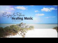 Beautiful Long Time Relaxing Music (The Spirit of Joy) Part 1