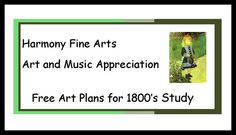 Art and Music Appreciation plans from Harmony Art Mom - 1800's: Renoir, Cezanne, Klimt, Tchaikovsky, Brahms and many more.