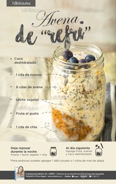 "Avena de ""refri"" is part of Healthy recipes - Healthy Recepies, Healthy Menu, Healthy Smoothies, Healthy Drinks, Smoothie Recipes, Healthy Snacks, Real Food Recipes, Yummy Food, Snacking"