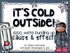 Cause and Effect anchor chart poster and activities! BUNDLE UP!