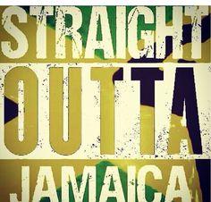 Str8 outta Jamaica!