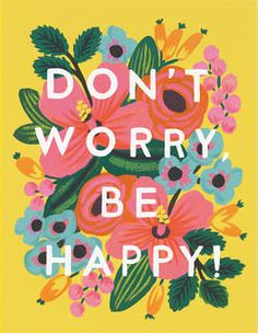 DON'T WORRY, BE HAPPY CARD - RIFLE PAPER