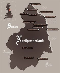 The county with the most castles - Northumberland