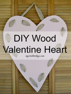 I love homemade valentines and homemade valentine decorations are just as fun. This DIY Wood Valentine Heart from mycreativedays.com is a great project to make for the valentine season. Would be great hung on your front door!