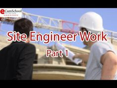 Site engineer Work Part 1 Site Manager, Engineering, Management, Technology