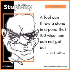Saul Bellow, Wise Men, Getting Out, The Fool, Sketch, Day, Memes, Sketch Drawing, Meme