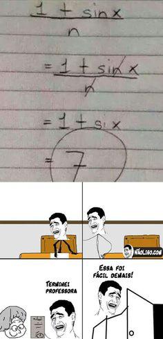 Entenderam a lógica?