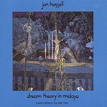 Jon Hassell | Dream Theory in Malaya: Fourth World Volume Two | Caroline | 1981