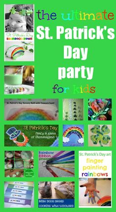 The ultimate St. Patrick's Day party for kids - lots of great ideas!