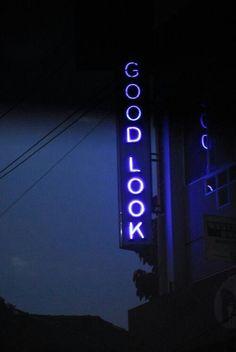 Good Look, neon sign Neon Light Signs, Neon Signs, Neon Jungle, Neon Licht, Neon Words, All Of The Lights, Neon Aesthetic, Neon Glow, Neon Lighting