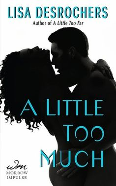 My ARC Review for Ramblings From This Chick of A Little Too Much by Lisa Desrochers