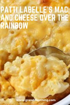 patti labelles mac and cheese over the rainbow 2 Mac N Cheese Recipe Southern, Southern Macaroni And Cheese, Best Mac N Cheese Recipe, Best Macaroni And Cheese, Macaroni Cheese Recipes, Bake Mac And Cheese, Mac And Cheese Homemade, Over The Rainbow Mac And Cheese Recipe, Pasta Recipes