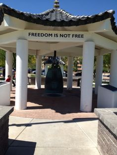 """Freedom is Not Free""  The bell that commemorates the Arizonan Korean War Veterans.   Wesley Bolin Memorial Park Downtown Phoenix"