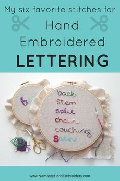 You've just completed a lovely piece of embroidered art but have decided that it is missing something - text! It can be so fun to add a favorite quote or name to your work, but what stitch should you use? Below I've included a look at my favorite hand embroidery stitches for lettering. Scroll down for information on each stitch, plus photos and a full video tutorial (almost an hour long!) with demos for each stitch and variations. I used a full strand of 6-ply cotton embroidery floss...