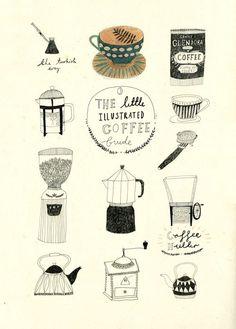 The little illustrated coffee guide / Katt Frank Illustration. Coffee And Books, Coffee Love, Coffee Art, Coffee Corner, Drawing Coffee, Decaf Coffee, Coffee Barista, Coffee Menu, Coffee Painting