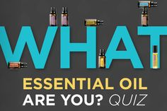What essential oil are you?? Quiz