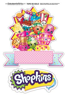 My Best Partys: Top of Paper Cake to Print Several Free Templates - Shopkins Party Ideas Shopkins Cake Toppers, Bolo Shopkins, Shopkins Birthday Cake, Birthday Cake Toppers, Birthday Invitation Templates, Birthday Party Invitations, Printable Invitations, Party Favours, Shopkins And Shoppies