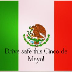 Cinco de Mayo #safety #tips