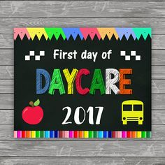 First Day of Daycare Chalkboard First Day of School
