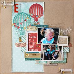 A Laugh is a Smile that Bursts. Layout by kellyshults