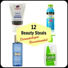 12 Beauty Steals - Dermatologist Recommended