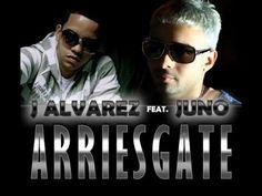 Arriesgate - J Alvarez feat. Juno