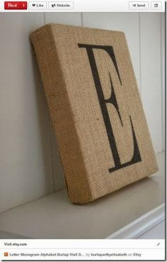 Initial Burlap Wrapped Canvas - this would be so easy and we have such a short name. I could do REID.