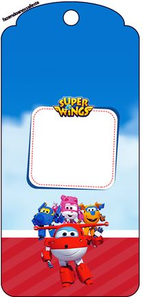 Tag Agradecimento Super Wings
